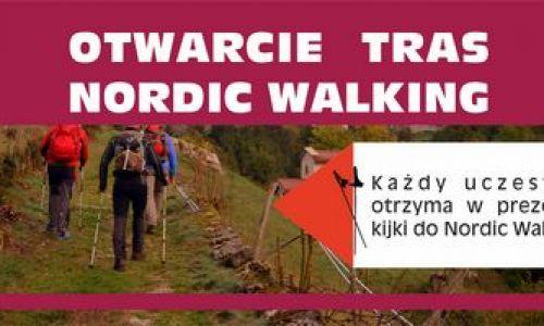 Otwarcie tras Nordic Walking